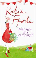 Katie Fforde - Mariages à la campagne