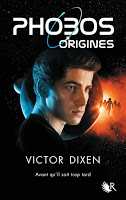 Victor Dixen - Phobos Origines