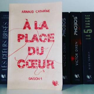 A la place du cœur : Saison 1 - Arnaud Cathrine