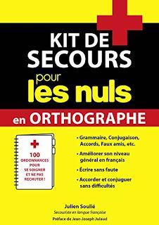 Kit de secours pour les nuls en orthographe – Julien Soulié