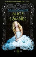 Gena Showalter - Alice au pays des zombies