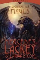 Mercedes Lackey - La Guerre des Mages