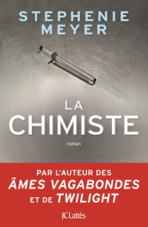 La Chimiste - Stephenie Meyer