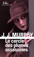 J.J. Murphy - Le cercle des plumes assassines