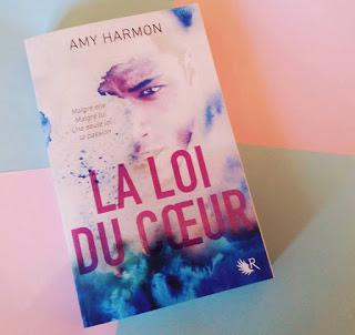 La Loi du coeur - Amy Harmon