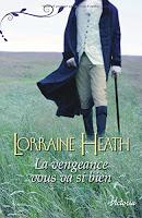 Lorraine Heath - La vengeance vous va si bien