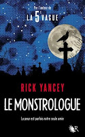 Rick Yancey - Le Monstrologue