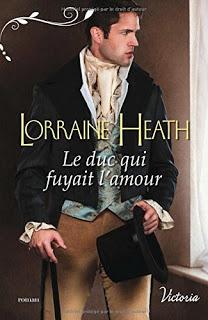Le duc qui fuyait l'amour - Lorraine Heath