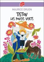 Tistou - Tistou les pouces verts de Maurice Druon
