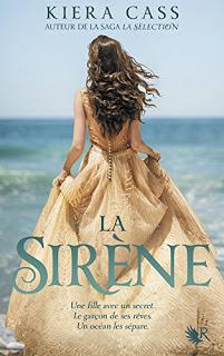 La Sirene - Kiera Cass