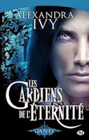 Alexandra Ivy - Les gardiens de l'éternité T1 : Dante