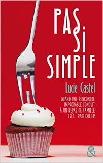 Pas si simple - Lucie Castel