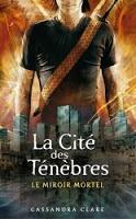 Jace - Cassandra Clare : La Cité des Ténèbres