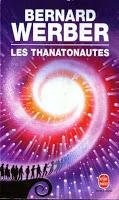 Bernard Werber - Les Thanatonautes