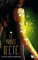 June - Alaya Dawn Johnson : Le prince d'Eté