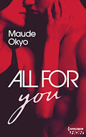 Maude Okyo : All for you