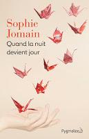 Sophie Jomain - Quand la nuit devient jour