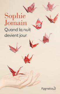 Quand la nuit devient jour - Sophie Jomain