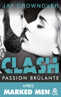 Clash T1 : Passion brûlante - Jay Crownover