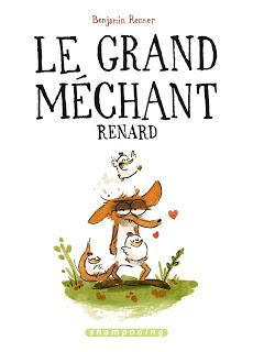 Le grand méchant renard - Benjamin Renner