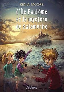 L'île Fantôme et le mystère de Salamèche – Ken A. Moore