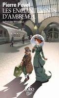 LE PARIS DES MERVEILLES T1: LES ENCHANTEMENTS D'AMBREMER - PIERRE PEVEL