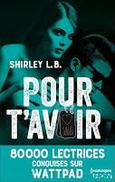 Shirley L.B. - Pour t'avoir