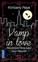 VAMP IN LOVE SAISON 1 - KIMBERLY RAYE