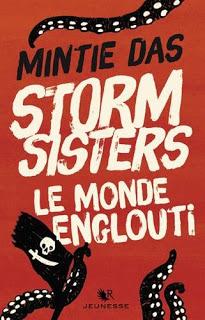 Storm Sisters T1 : Le monde englouti – Mintie Das