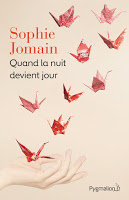 Sophie Jomain - Quand la nuit devient le jour