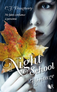 CJ Daugherty - Night School T2 : Héritage