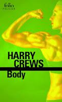 Harry Crews - Body