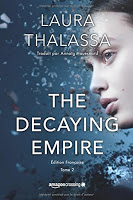Laura Thalassa - The Decaying Empire