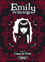 Emily the Strange T1 : Dans le noir