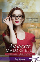 Emery Harper - Suspecte malgré elle