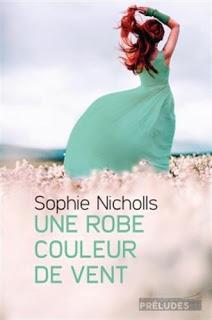 Une robe couleur de vent - Sophie Nicholls