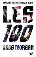 Kass Morgan - Les 100