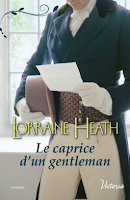 Le caprice d'un gentleman - Lorraine Heath