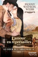 Penny Watson Webb - L'amour en représailles