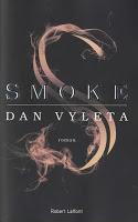 Dan Vyleta - Smoke
