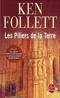 Ken Follett - Les Piliers de la Terre