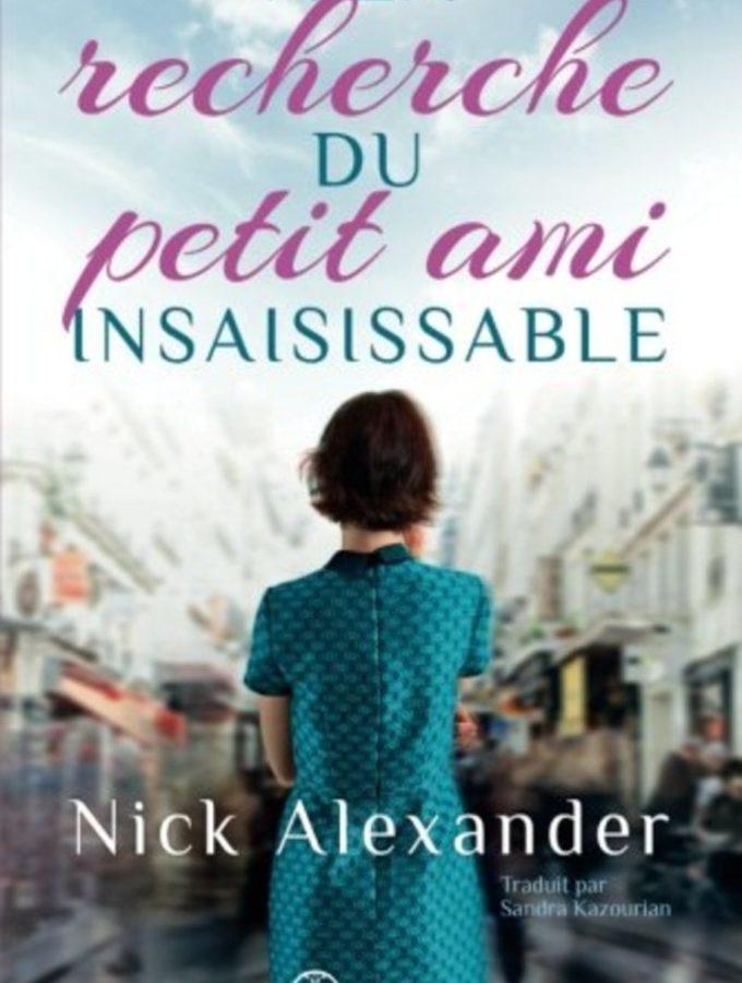 A la recherche du petit ami insaisissable – Nick Alexander