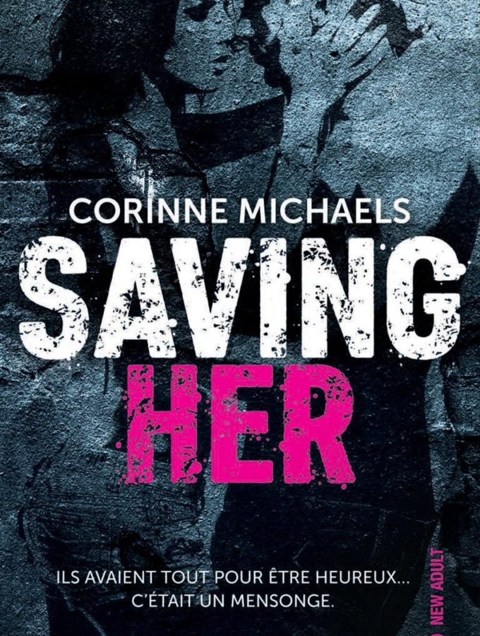 Saving Her / Saving Us – Corinne Michaels