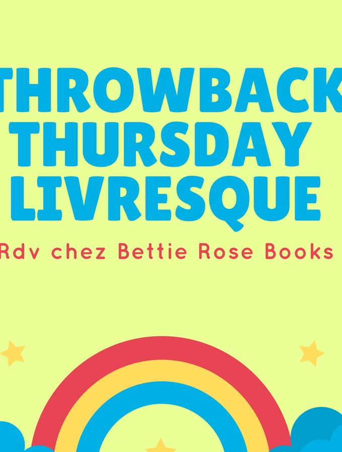Throwback Thursday Livresque 87 – Instantanés de vie