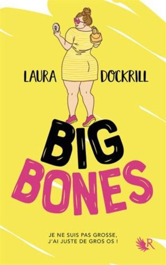 Laura Dockrill, Big Bones, Overbooks