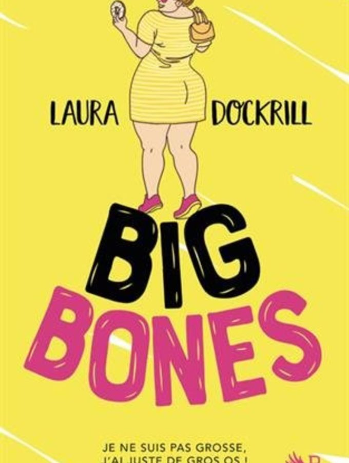 Laura Dockrill, Big Bones, Overbooks