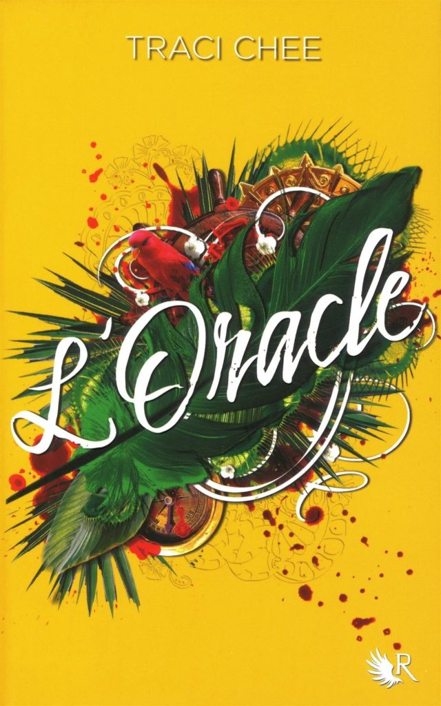 L'oracle, Traci Chee, Overbooks
