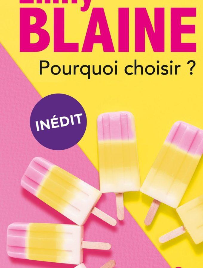 Pourquoi choisir, Emily Blaine, Overbooks
