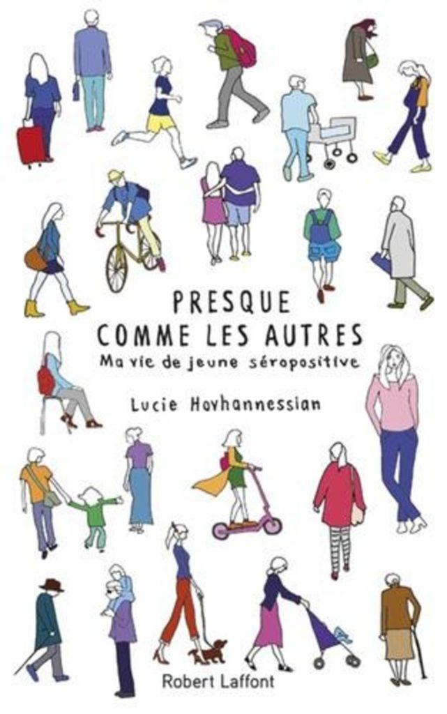 Presque comme les autres, Lucie Hovhannessian, Overbooks, VIH, HIV