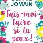 Sophie Jomain, Fais moi taire si tu peux, Overbooks, Romance